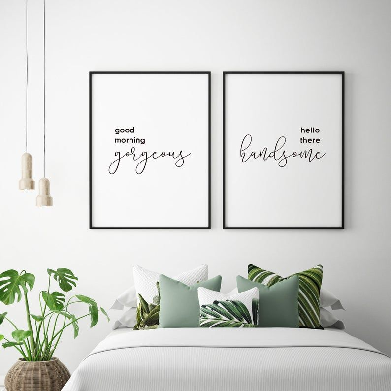 Good Morning Gorgeous Hello there Handsome Printable Quote | Above Bed Print | Newlywed Bedroom Sign | Newlywed print | Newlywed Printable