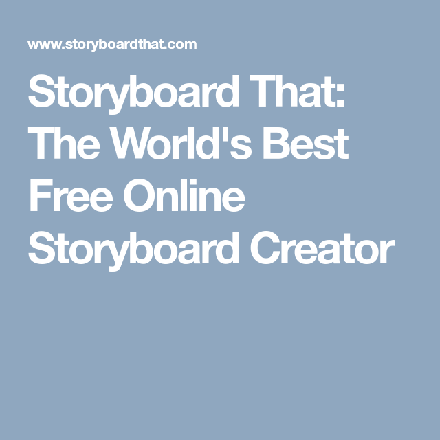 Storyboard That The WorldS Best Free Online Storyboard Creator
