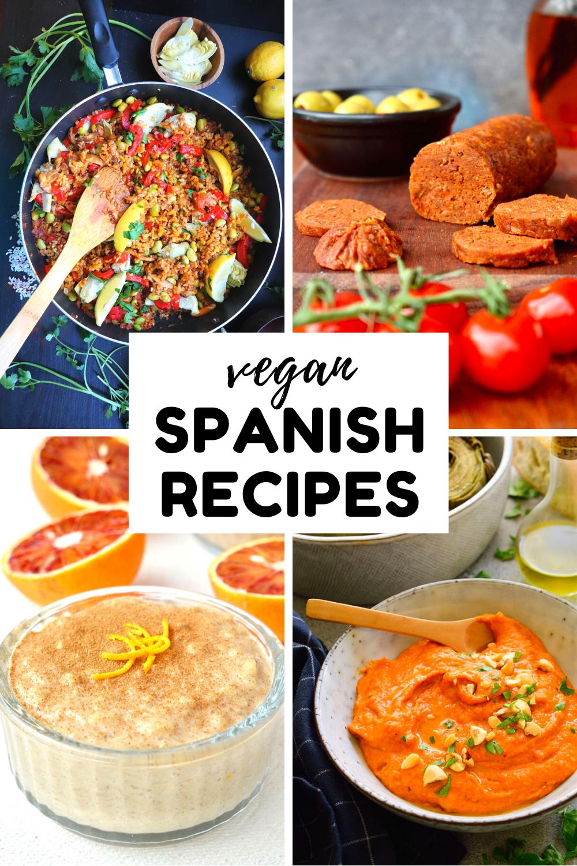 12 Vegan Spanish Recipes You Need To Try In 2020 Vegan Spanish Recipes Delicious Vegan Recipes Recipes