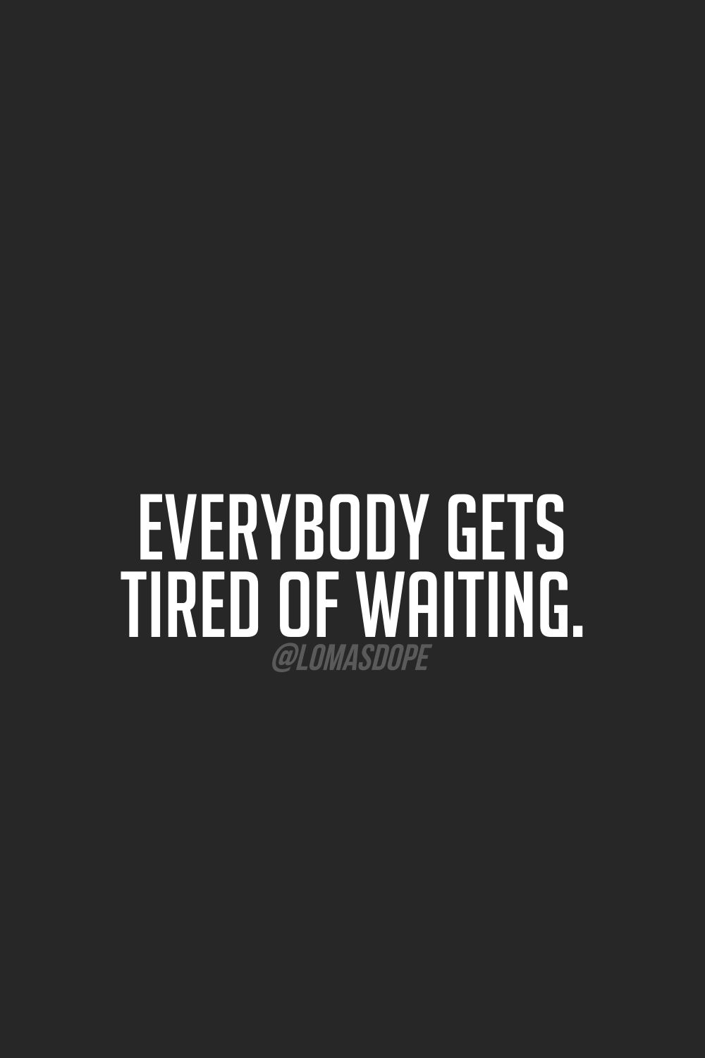 Image result for sayings of him waiting