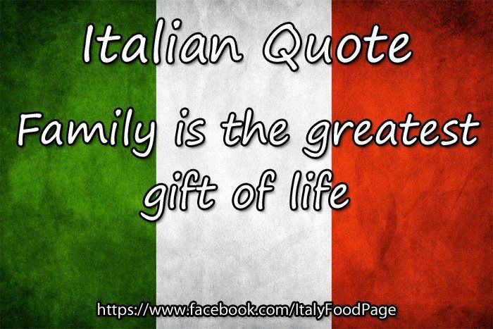 Family is the greatest gift of life | Italy & Italians ...