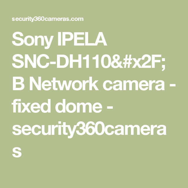 Sony IPELA SNC-DH110/B Network camera - fixed dome