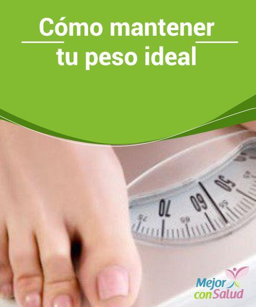 Dieta saludable para mantener el peso ideal