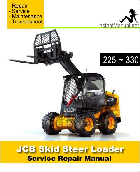 JCB 225 225T 260 260T 280 300 300T 320T 330 Skid Steer Loader Service  Repair Manual | Repair manuals, Skid steer loader, RepairPinterest