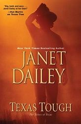 4 stars for Texas Tough by Janet Dailey, Kensington Publishing Corp.  http://purejonel.blogspot.ca/2016/04/texas-tough-by-janet-dailey.html