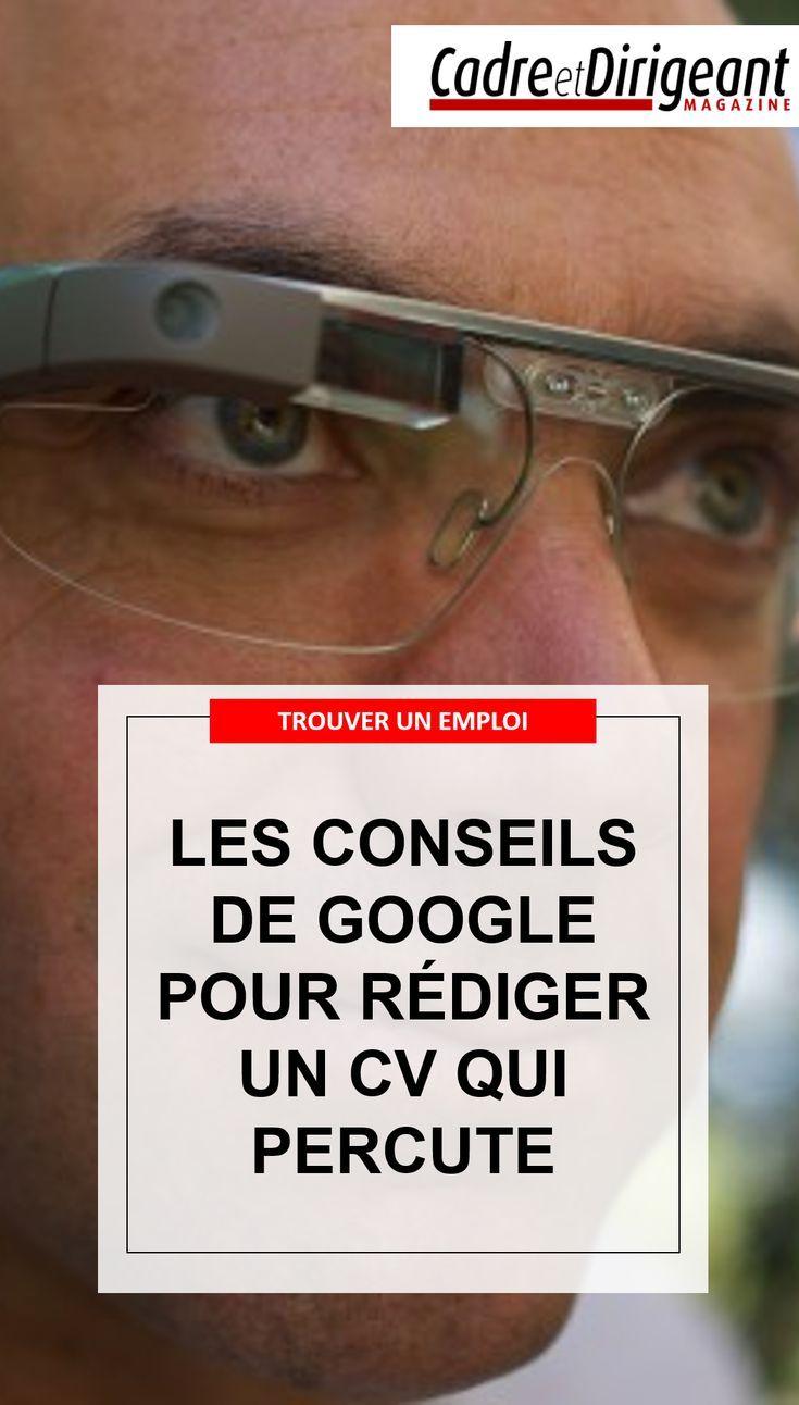 Les Conseils De Google Pour Rédiger Un Cv Qui Percute Lors