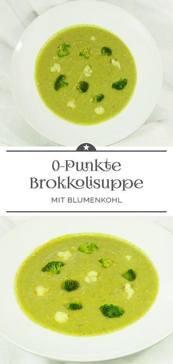 Photo of 0-Punkte-Suppe mit Brokkoli und Blumenkohl – Eine kleine Prise Anna