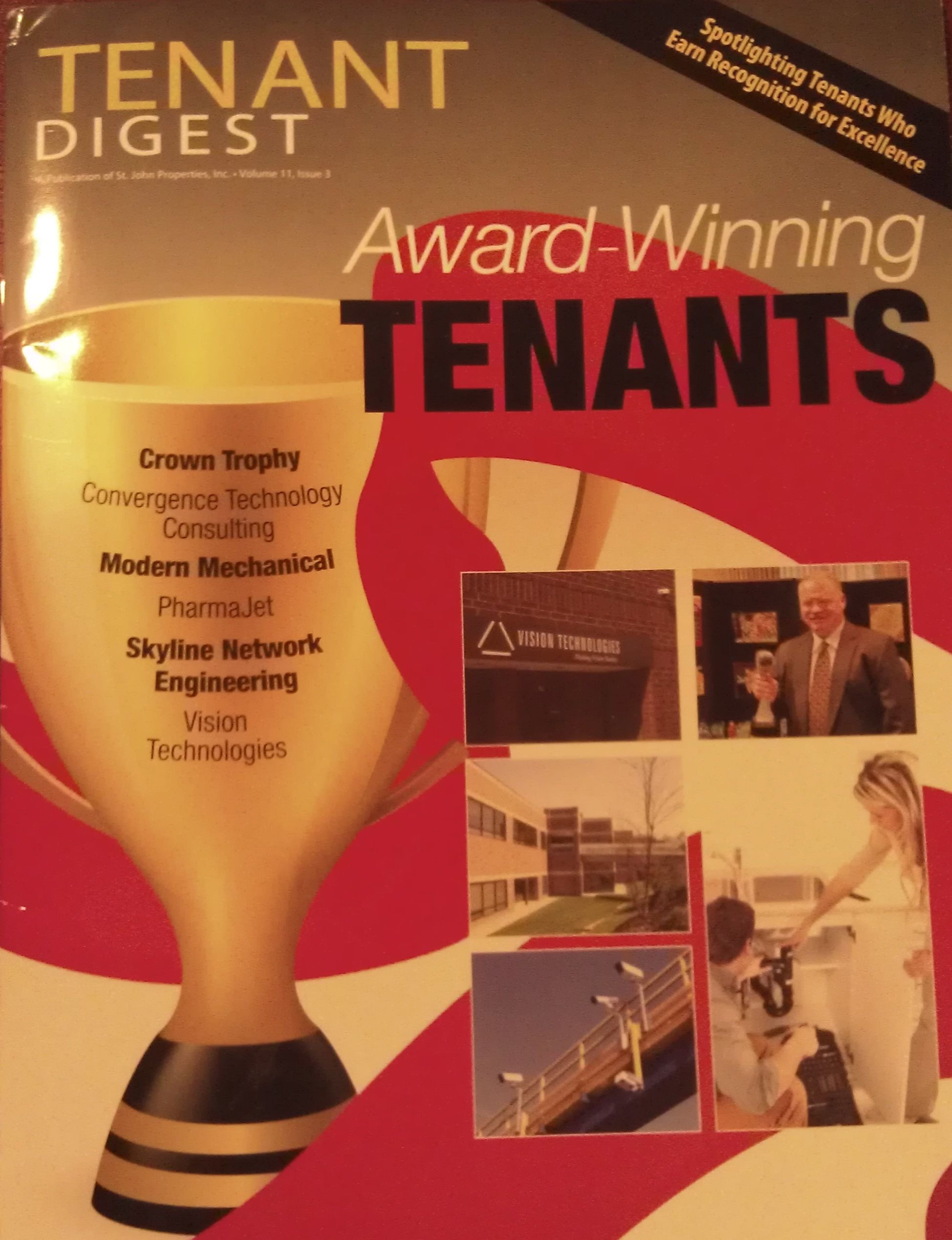 St John Properties Featured Crown Trophy On Page 15 Of Tenant Digest I Can T Think Of Another Landlord That G Being A Landlord Technology Consulting Success