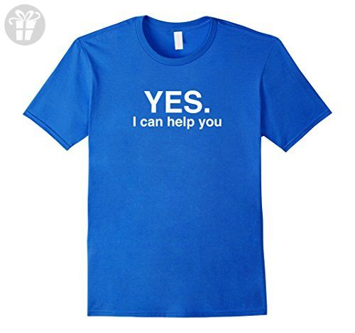 Mens Yes. I Can Help You. Shirt - Funny Customer Service Work T Small Royal Blue - Funny shirts (*Amazon Partner-Link)