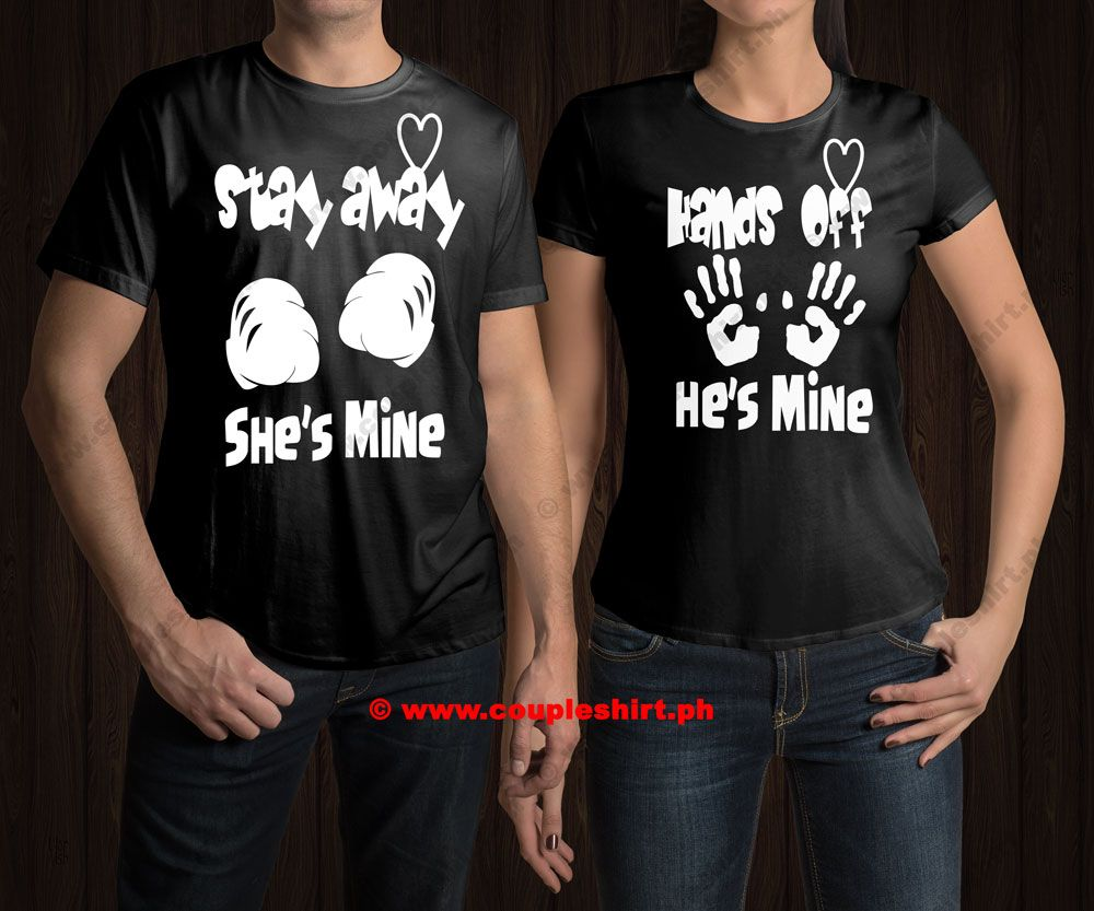 Newest Arrival - Stay Away She's Mine & Hands Off He's Mine Couple Shirts -  See