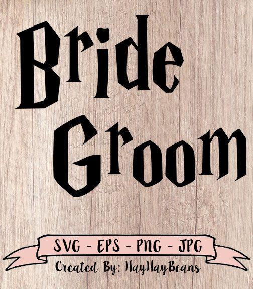 Download Bride And Groom SVG, Harry Potter Bride And Groom SVG ...
