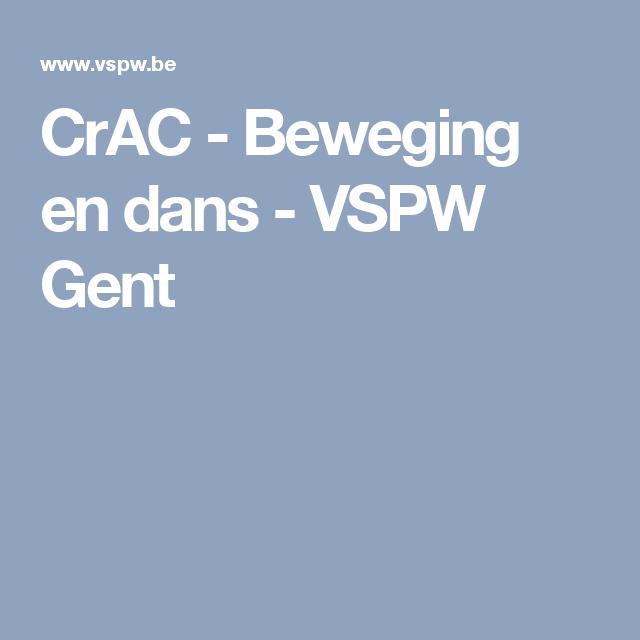 CrAC - Beweging en dans - VSPW Gent