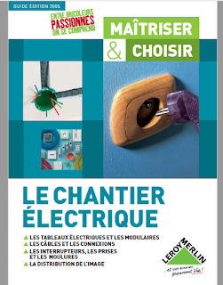 Guide Complet Electricite Leroy Merlin