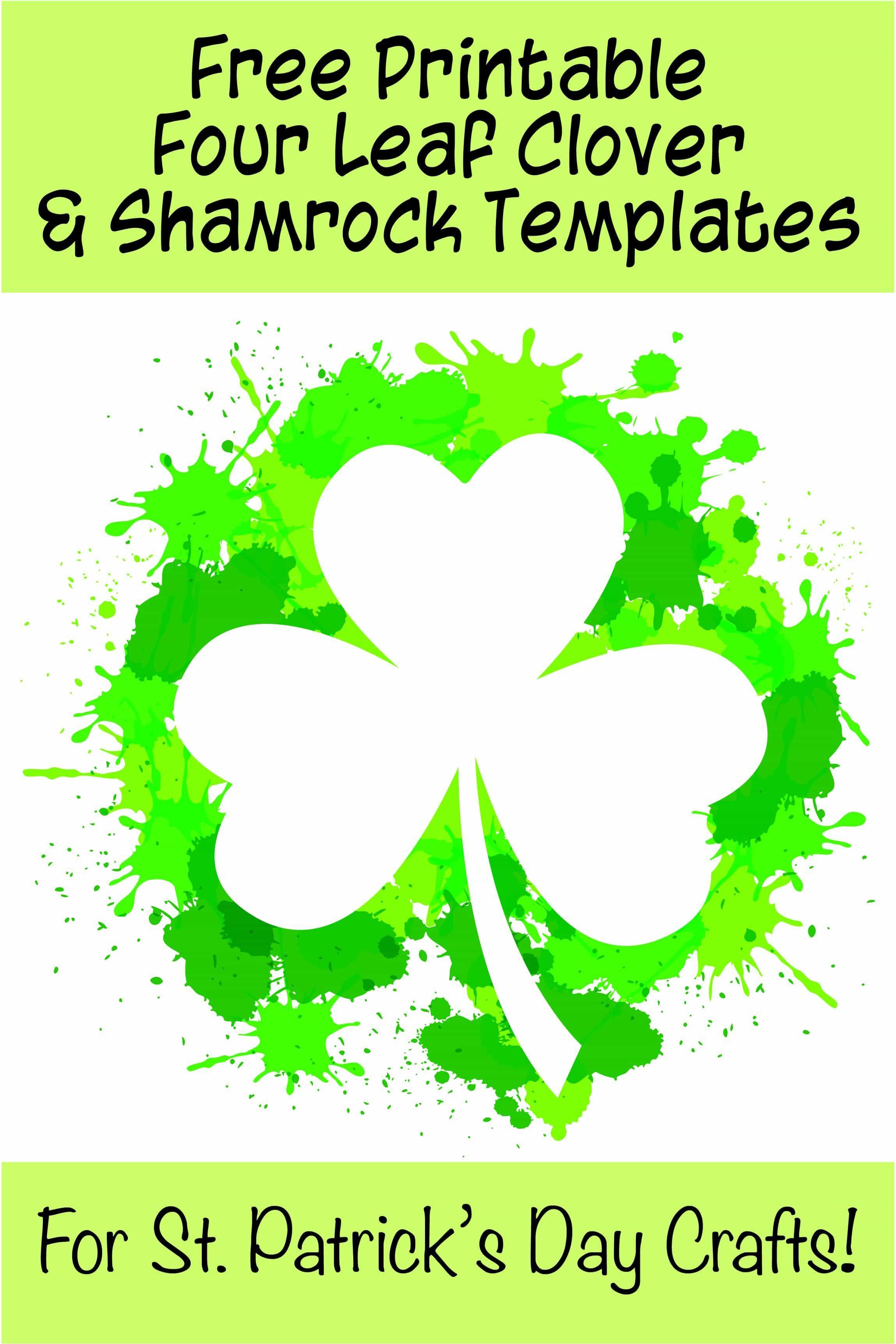 15 Free Printable Four Leaf Clover Amp Shamrock Templates