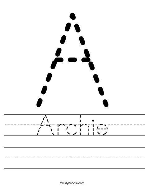 Archie Worksheet Twisty Noodle Preschool Worksheets Name Worksheets Preschool Names Printable preschool name worksheets