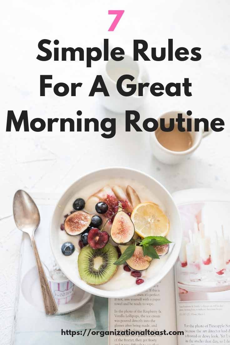 7 Simple Rules For A Great Morning Routine #morningroutine