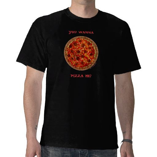 Pizza Shirt asks, You wanna pizza me?  Funny shirt could be worn by pizza chefs or delivery persons or Italian restaurant chefs...or just anyone who loves pizza!  Easily change or remove the text to add your own message. $26.95 (Pizza artwork is copyright by the artist, but repinning of this item is welcome.)  More funny Italian stuff back at my Zazzle shop.