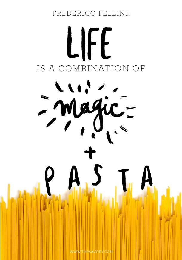 Risultati immagini per life is a combination of magic and pasta