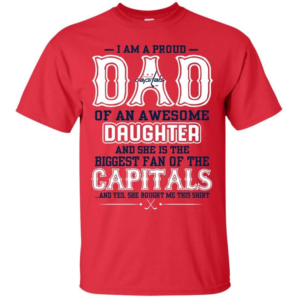 018b11ddee2 Pround Of Dad Of An Awesome Daughter Washington Capitals T Shirts – Best  Funny Store