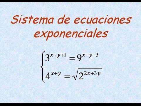 Resolucion Del Sistema De Ecuaciones Exponenciales Ejercicio 4 Sistemas De Ecuaciones Ecuaciones Numeros Reales