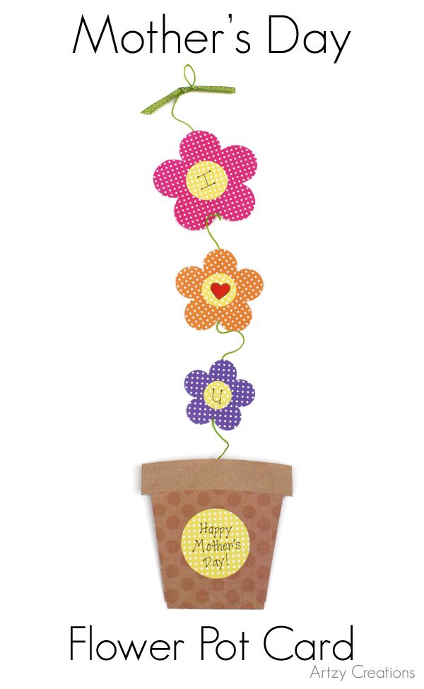 Artzycreations Com Mothers Day Flower Pot Mothers Day Cards Mother S Day Diy