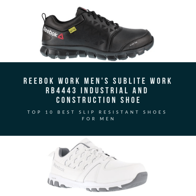 barbería micrófono Polvoriento  Top 10 Best Slip Resistant Shoes for Men 2019 - Best Fashion Nova #reebok  #brands #top #reviews #comfortable #w…   Slip resistant shoes, Mens work  shoes, Shoes mens