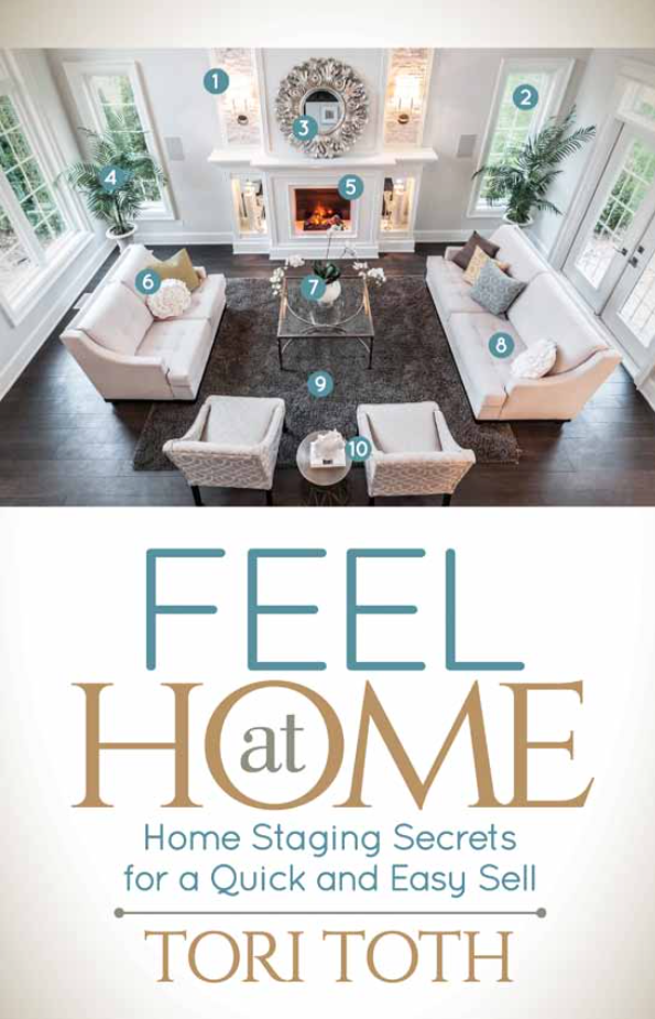 How To Stage A House Prior To Selling: Interview With Tori Toth: Home Staging Secrets For A Quick