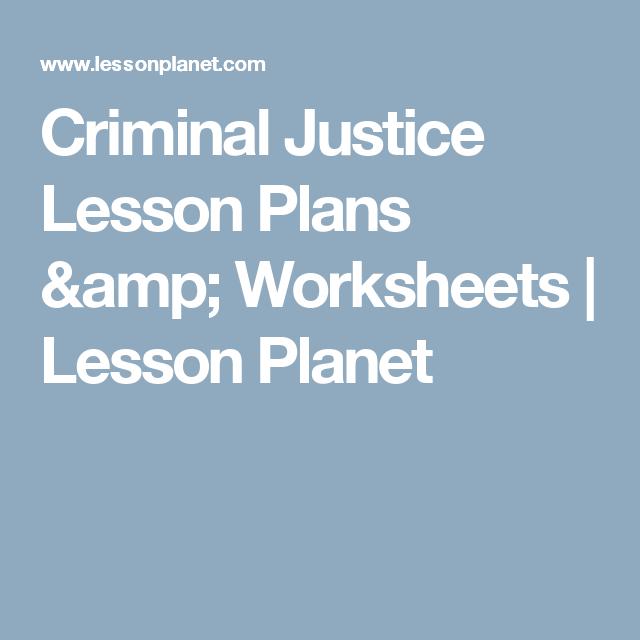 Criminal Justice Lesson Plans Amp Worksheets Lesson Planet Lesson Planet Comprehension Lesson Plans Criminal Justice