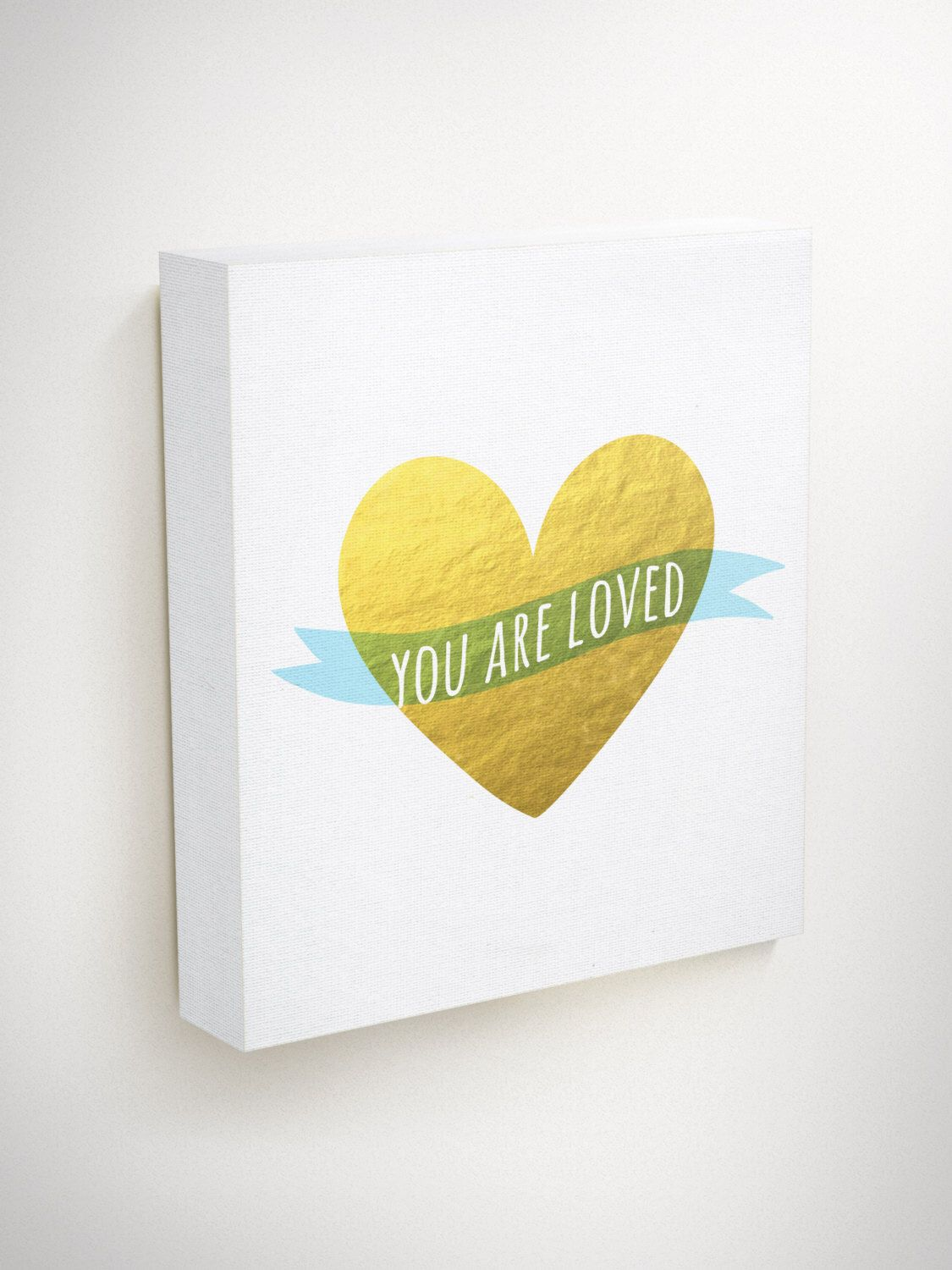 You Are Loved, Love Canvas Art, Love Quote Canvas, Heart Canvas ...