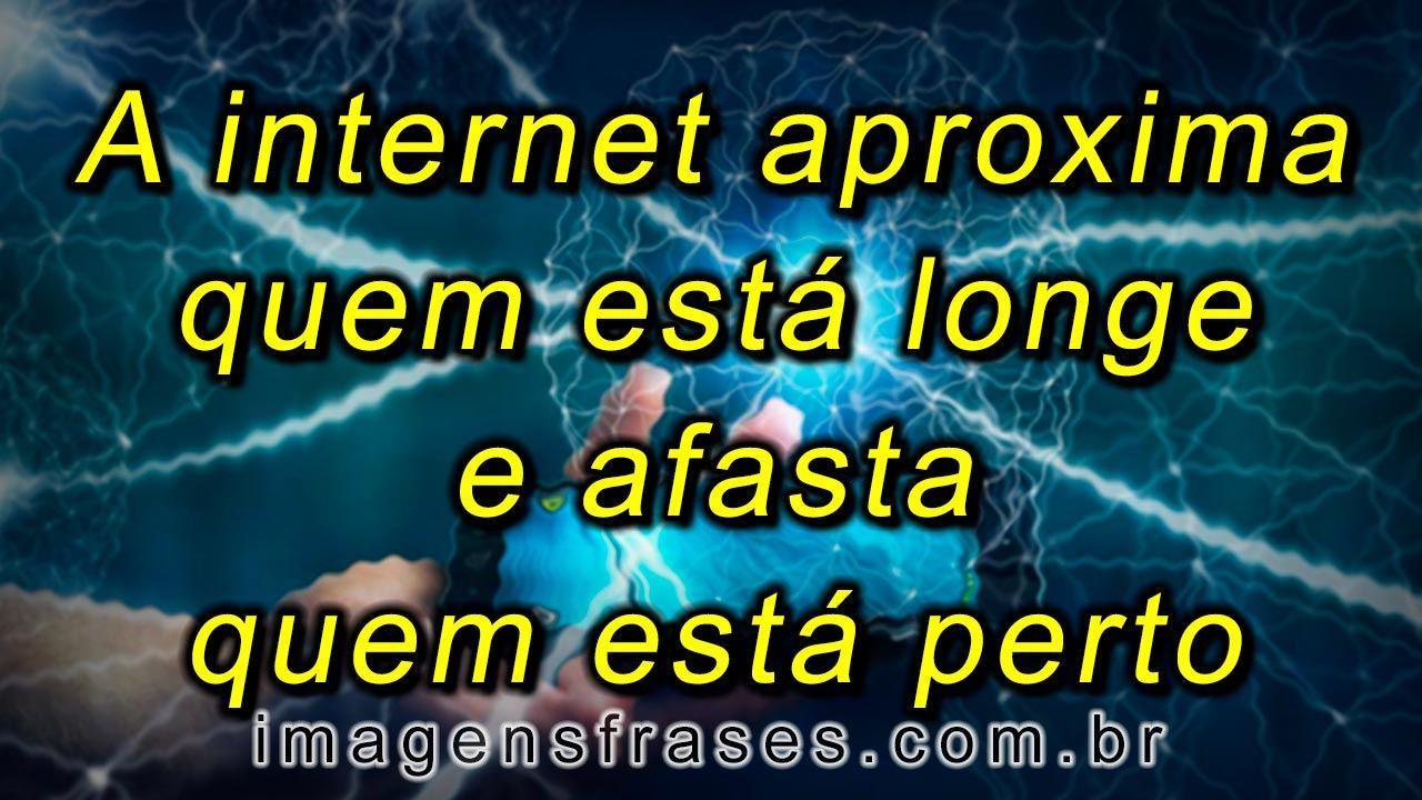 Frases Marcantes Sobre Tecnologia E Internet Mensagens Sobre