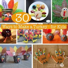 30 Ways to Make A Turkey for Kids. Cute and easy Thanksgiving crafts for kids (or adults).