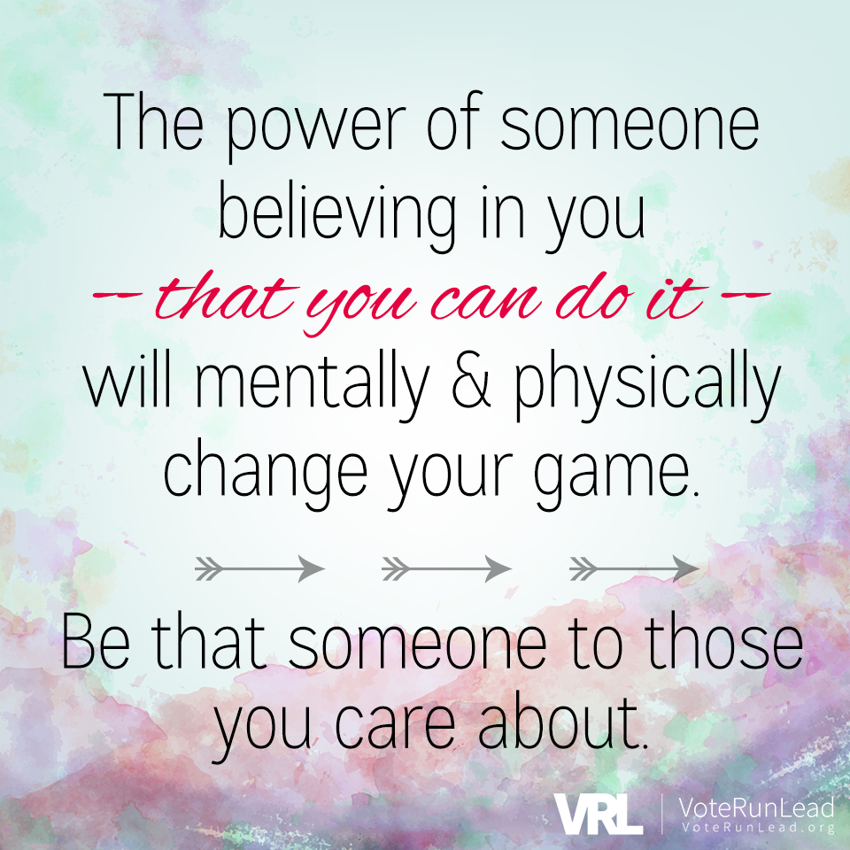 The Power Of Someone Believing In You That You Can Do It Will Mentally And Physically Change Your Game Be That Some Motivational Quotes Words Motivation