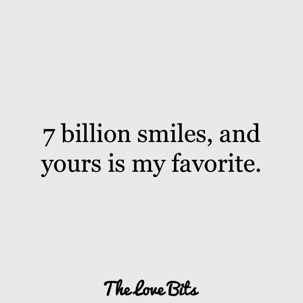 50 Cute Love Quotes That Will Make You Smile Thelovebits Your Smile Quotes Make Her Smile Quotes Make You Smile Quotes