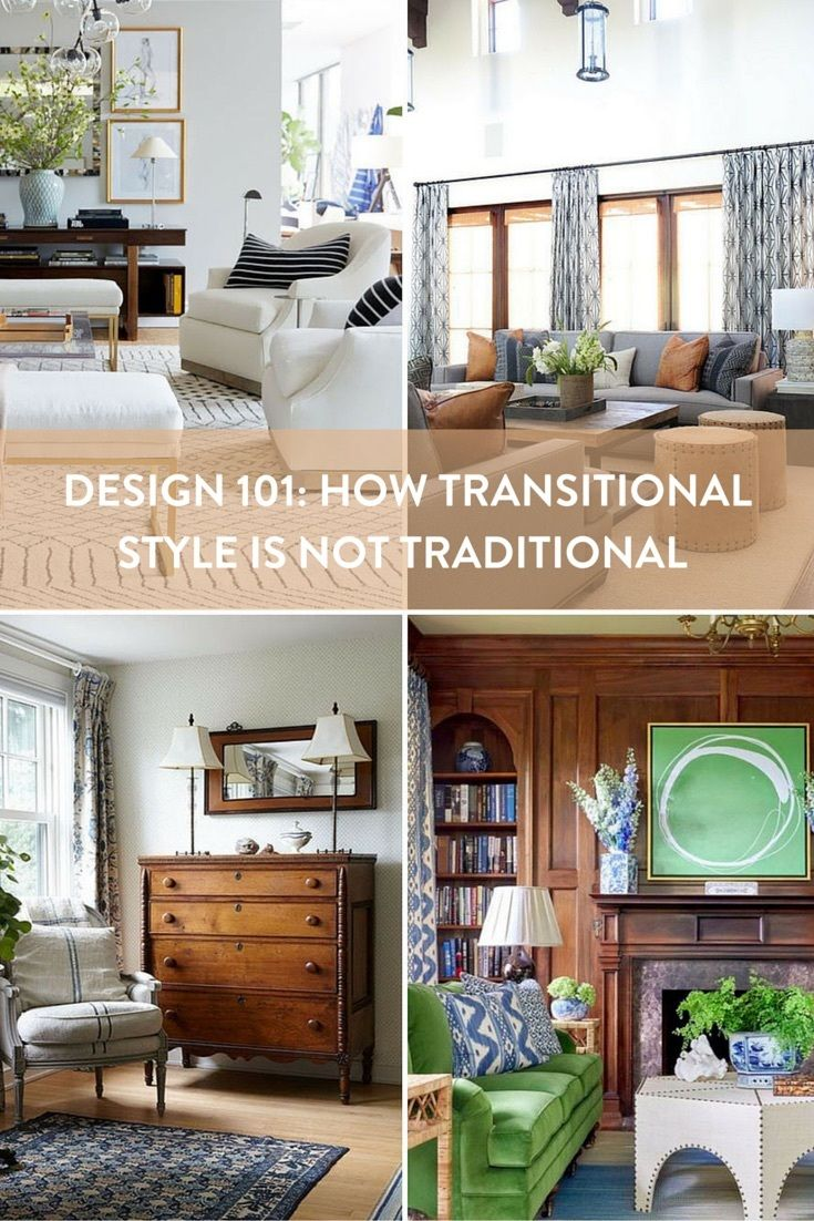 Want To Know The Difference Between Transitional And Traditional Interior Decor Styles We