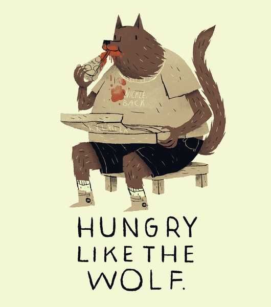 hungry like the wolf Art Print by Louis Roskosch | Society6 #art  #design #awesome #print  #poster  #color  #cool  #gift  #gift #ideas  #hipster  #funny  #Illustration  #threadless  #drawing  #girls  #beautiful #humor