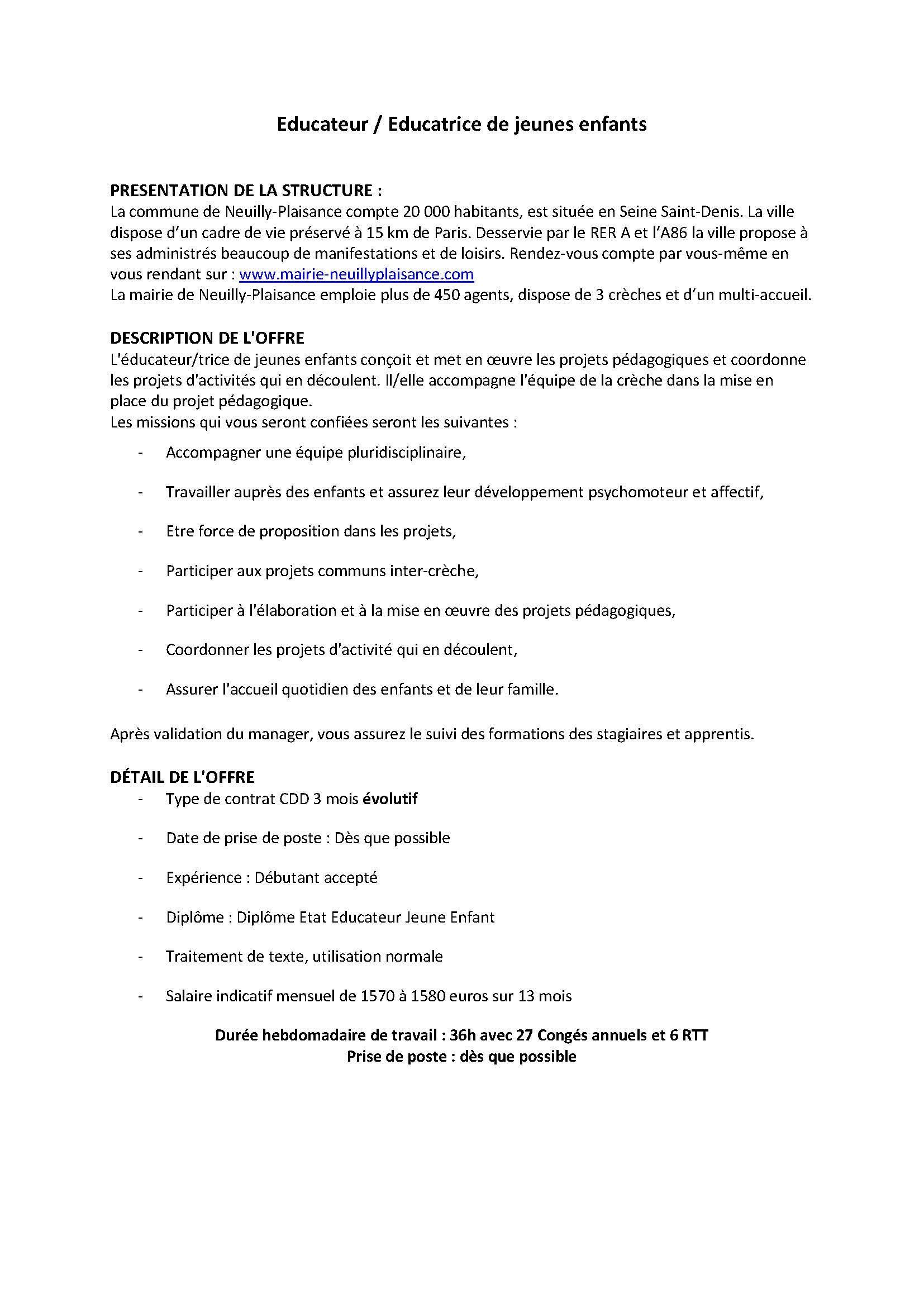 La Mairie De Neuilly Plaisance Recherche Deux Eje Pour Deux Creches De La Ville Type De Contrat Cdd 3 M Educatrice De Jeunes Enfants Offre Emploi Conge Annuel