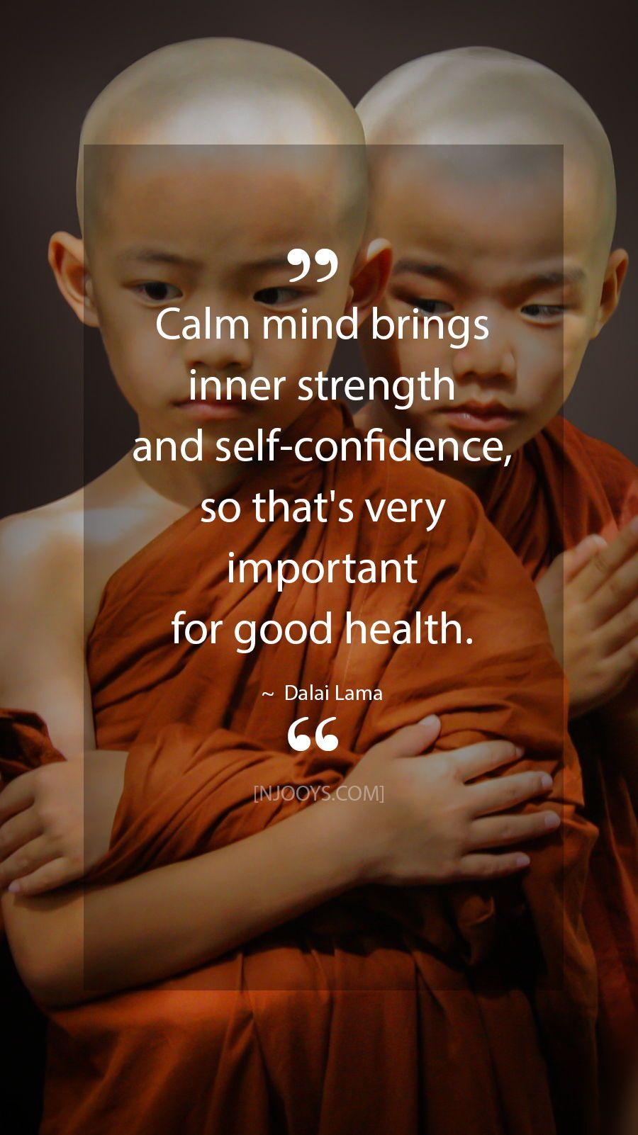 Dalai Lama Quotes Calm Mind Brings Inner Strength And Self