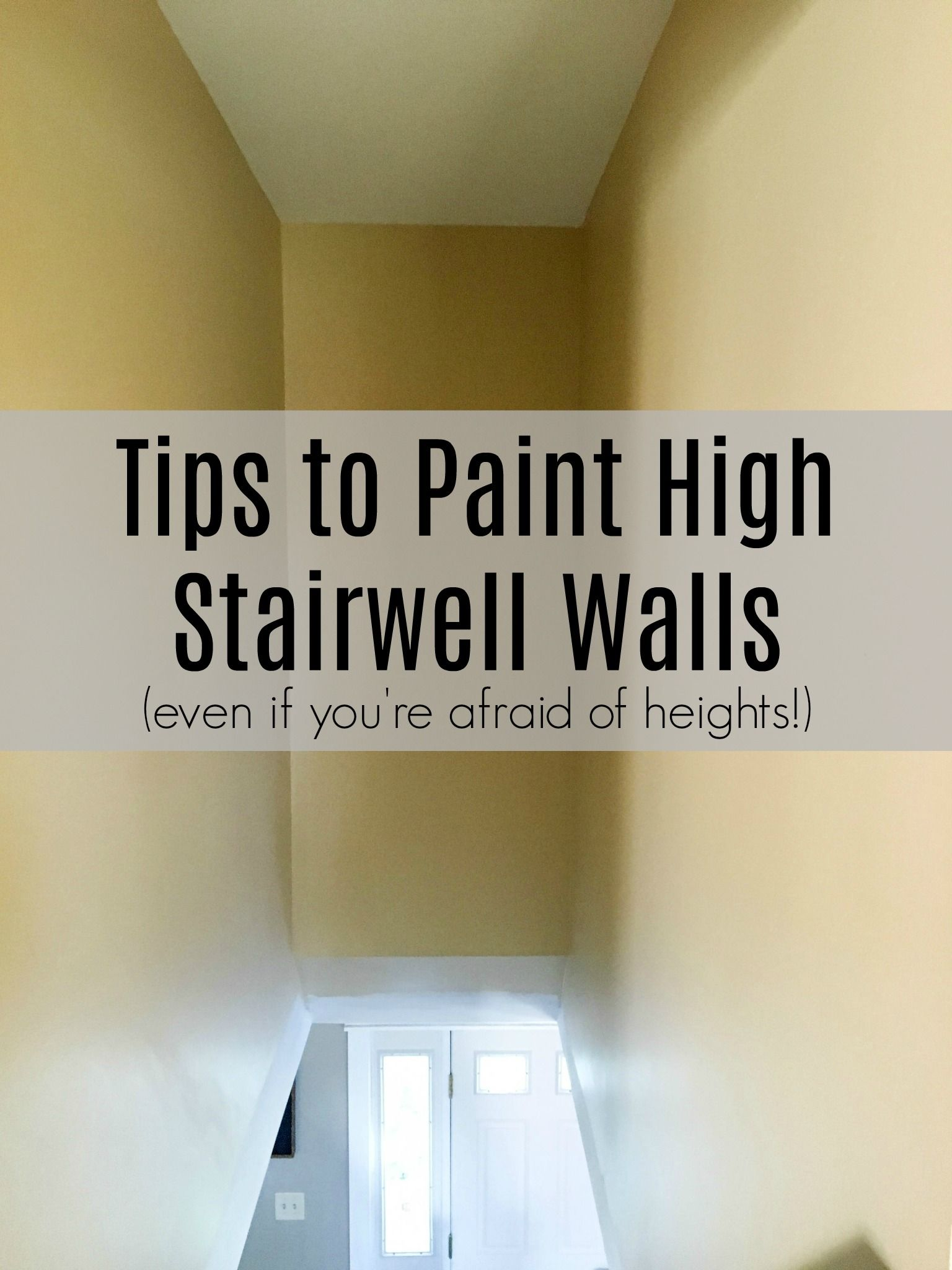 How To Paint High Walls On Stairs Diy Home Repair Diy Home Improvement Home Improvement Loans
