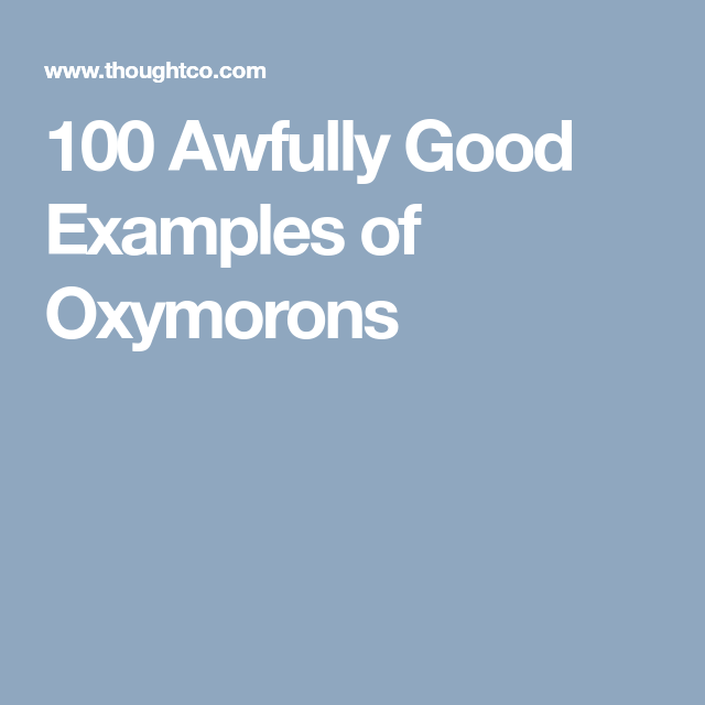 100 Awfully Good Oxymorons