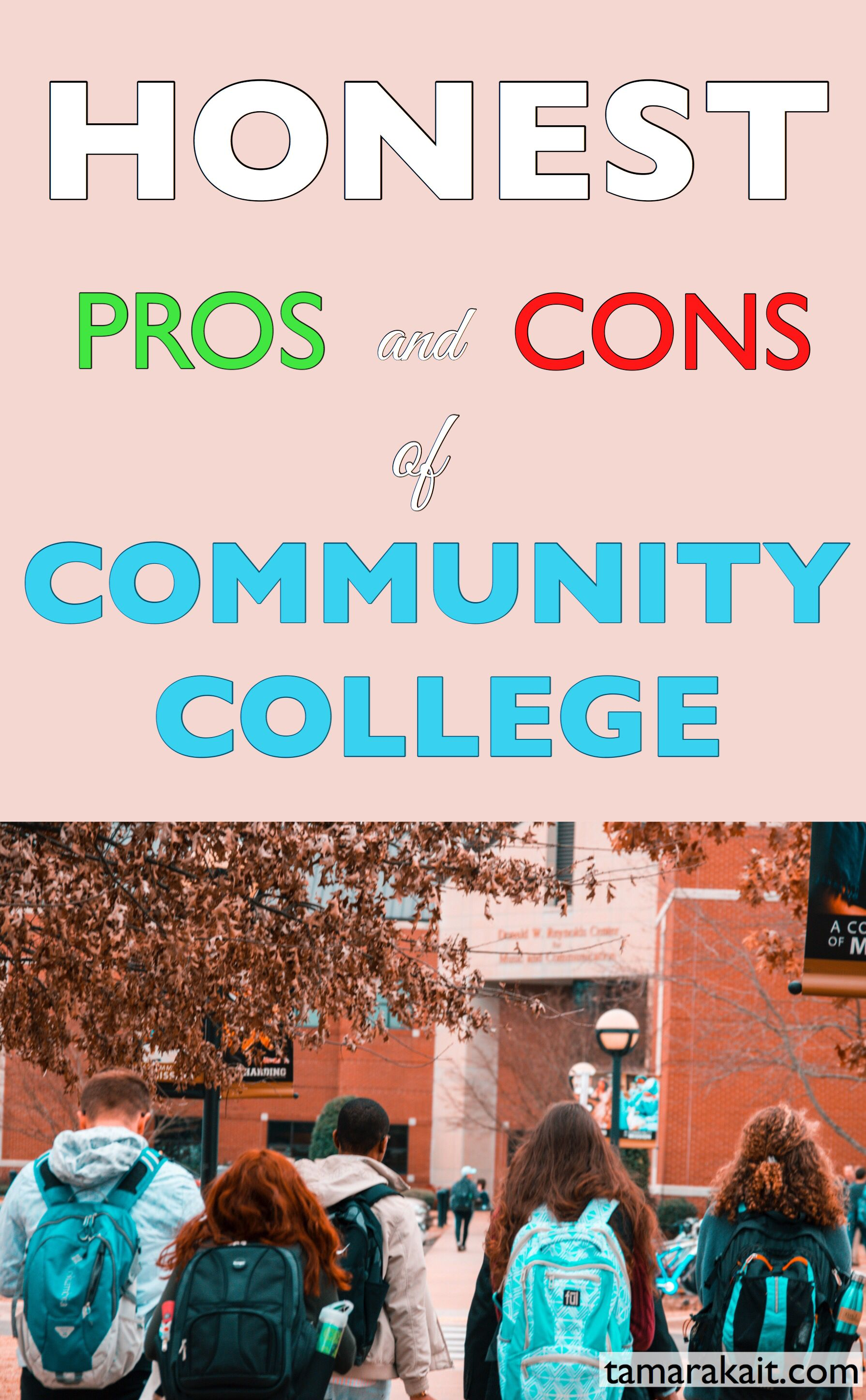 The Honest Pros And Cons Of Community College