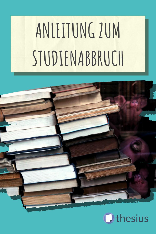 Studium Abbrechen So Klappt Es Unfreiwillig Studienabbruch Studium Studieren