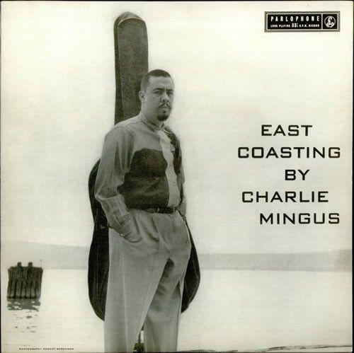 Charles Mingus - East Coasting on Limited Edition 180g Import LP