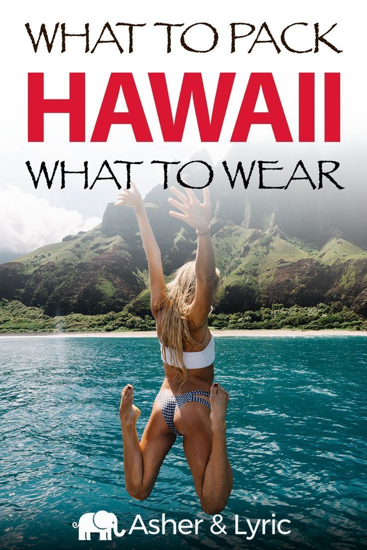 17 Top Hawaii Packing List Items + What to Wear & NOT to Bring (2019)