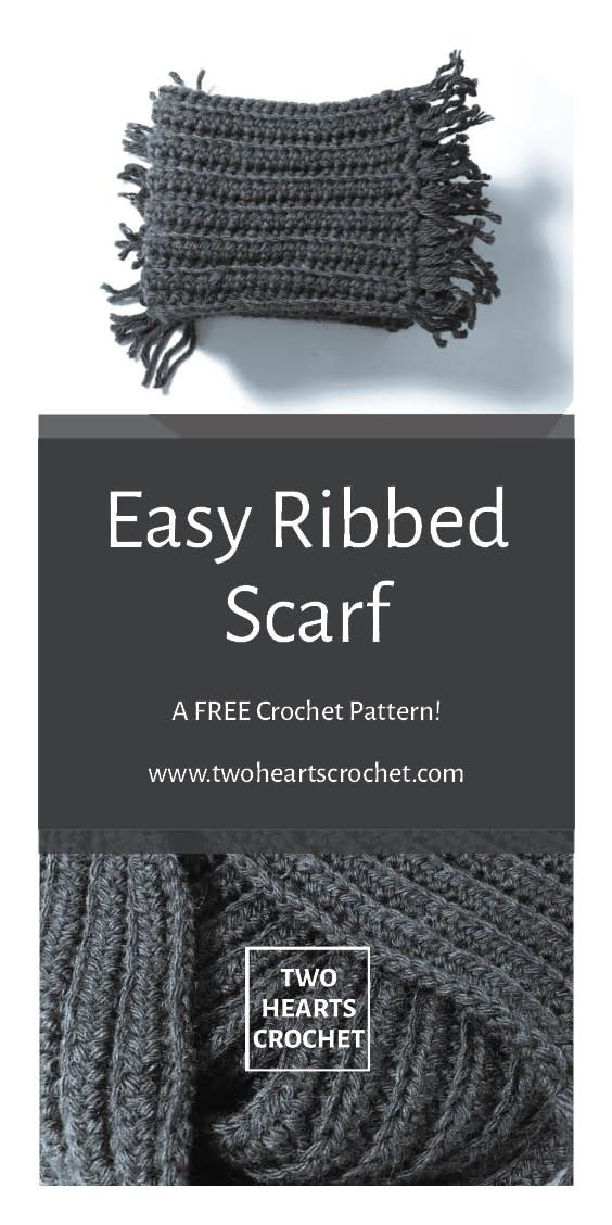 How To Crochet The Easy Ribbed Scarf Easy Ribbed Crochet Pattern