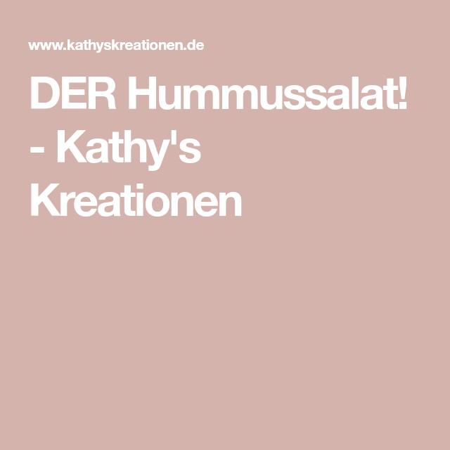 DER Hummussalat! - Kathy's Kreationen