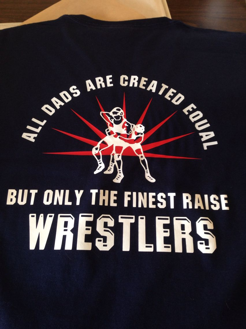 8dc6cb96 Wrestling dads shirts Wrestling Mom Shirts, Wrestling Quotes, Dad To Be  Shirts, Kids