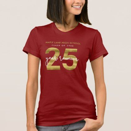 Elegant Faux Gold 25 Year School Reunion T-Shirt - individual ...