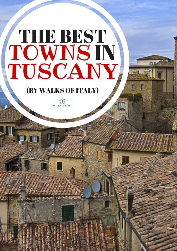Tuscany has some of the nicest small towns in the world. Here is a list of some our favorites.