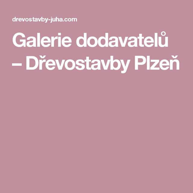 Galerie dodavatelů – Dřevostavby Plzeň