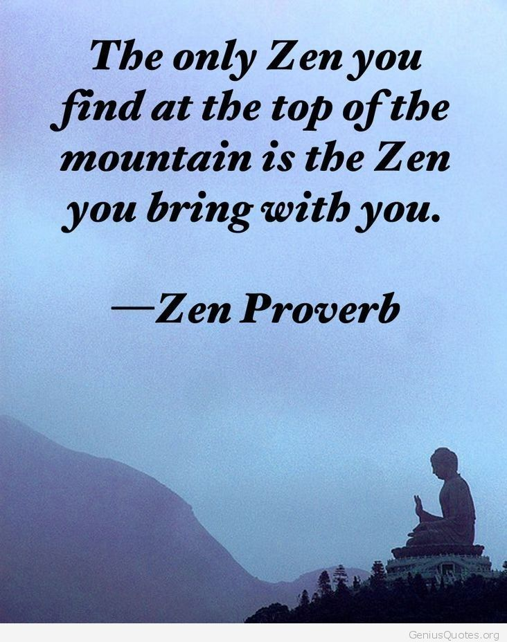 Pin By Highexistence On The Life Guide Zen Quotes Zen Proverbs